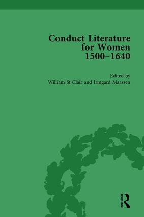 Conduct Literature for Women, Part I, 1540-1640 vol 5: 1st Edition (Hardback) book cover