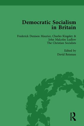 Democratic Socialism in Britain, Vol. 2: Classic Texts in Economic and Political Thought, 1825-1952, 1st Edition (Hardback) book cover