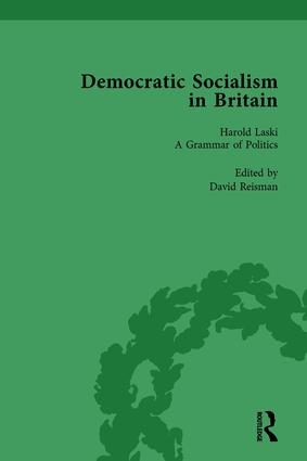 Democratic Socialism in Britain, Vol. 6: Classic Texts in Economic and Political Thought, 1825-1952, 1st Edition (Hardback) book cover