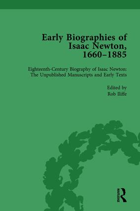 Early Biographies of Isaac Newton, 1660-1885 vol 1: 1st Edition (Hardback) book cover