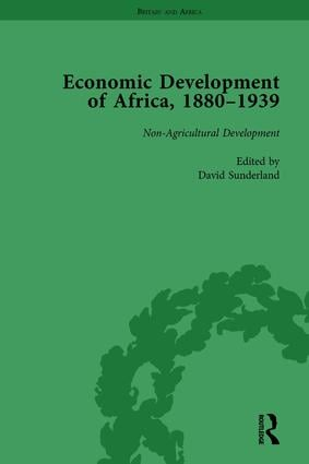 Economic Development of Africa, 1880-1939 vol 4: 1st Edition (Hardback) book cover
