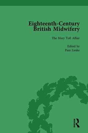Eighteenth-Century British Midwifery, Part I vol 2: 1st Edition (Hardback) book cover