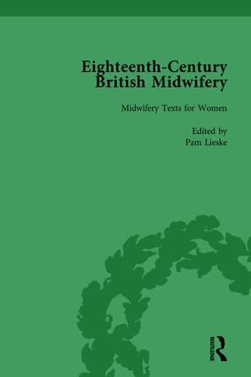 Eighteenth-Century British Midwifery, Part I vol 4: 1st Edition (Hardback) book cover