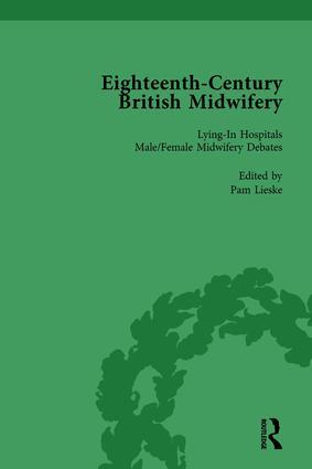 Eighteenth-Century British Midwifery, Part II vol 7: 1st Edition (Hardback) book cover