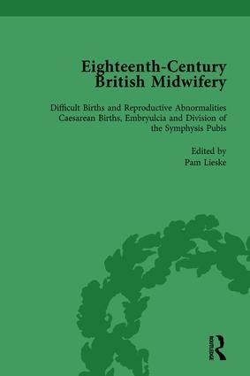 Eighteenth-Century British Midwifery, Part III vol 11: 1st Edition (Hardback) book cover