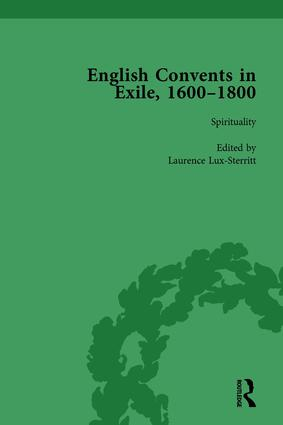 English Convents in Exile, 1600–1800, Part I, vol 2: 1st Edition (Hardback) book cover