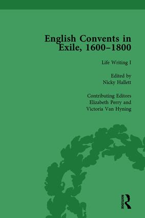 English Convents in Exile, 1600–1800, Part I, vol 3: 1st Edition (Hardback) book cover