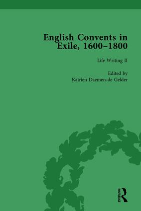 English Convents in Exile, 1600–1800, Part II, vol 4: 1st Edition (Hardback) book cover