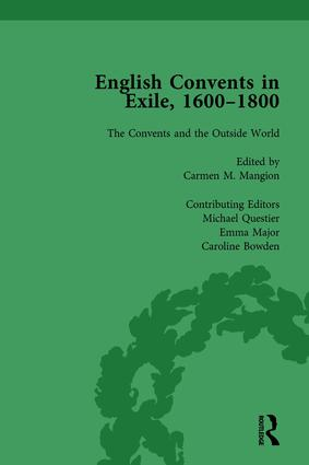 English Convents in Exile, 1600–1800, Part II, vol 6: 1st Edition (Hardback) book cover