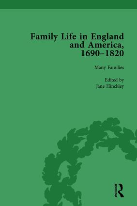 Family Life in England and America, 1690–1820, vol 1: 1st Edition (Hardback) book cover