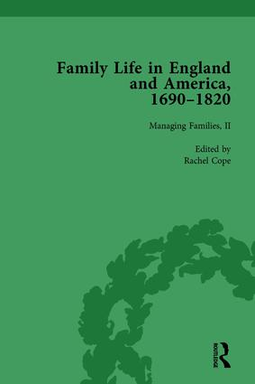 Family Life in England and America, 1690–1820, vol 4: 1st Edition (Hardback) book cover