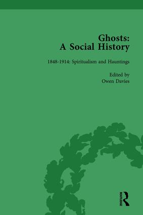 Ghosts: A Social History, vol 4: 1st Edition (Hardback) book cover