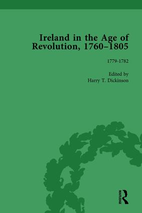 Ireland in the Age of Revolution, 1760–1805, Part I, Volume 2: 1st Edition (Hardback) book cover