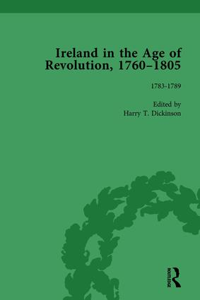 Ireland in the Age of Revolution, 1760–1805, Part I, Volume 3: 1st Edition (Hardback) book cover