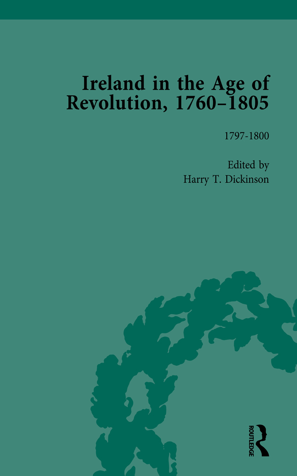 Ireland in the Age of Revolution, 1760–1805, Part II, Volume 5: 1st Edition (Hardback) book cover