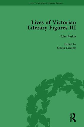 Lives of Victorian Literary Figures, Part III, Volume 3: Elizabeth Gaskell, the Carlyles and John Ruskin, 1st Edition (Hardback) book cover