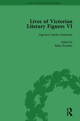 Lives of Victorian Literary Figures, Part VI, Volume 3: Lewis Carroll, Robert Louis Stevenson and Algernon Charles Swinburne by their Contemporaries, 1st Edition (Hardback) book cover