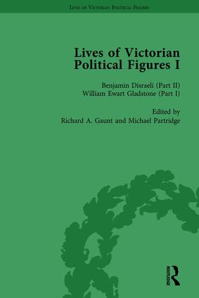 Lives of Victorian Political Figures, Part I, Volume 3: Palmerston, Disraeli and Gladstone by their Contemporaries, 1st Edition (Hardback) book cover