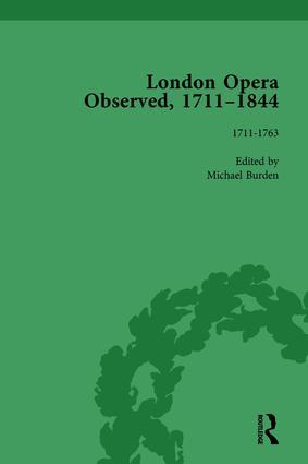 London Opera Observed 1711–1844, Volume I: 1711-1763 book cover