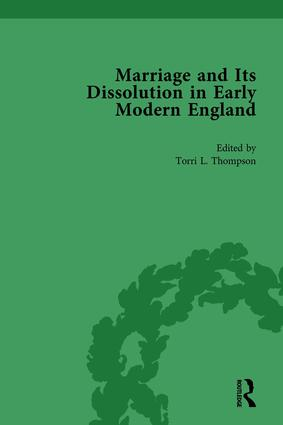 Marriage and Its Dissolution in Early Modern England, Volume 1: 1st Edition (Hardback) book cover