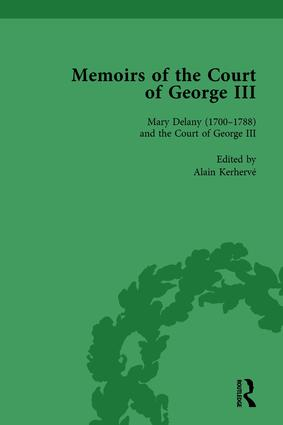 Mary Delany (1700–1788) and the Court of George III: Memoirs of the Court of George III, Volume 2, 1st Edition (Hardback) book cover