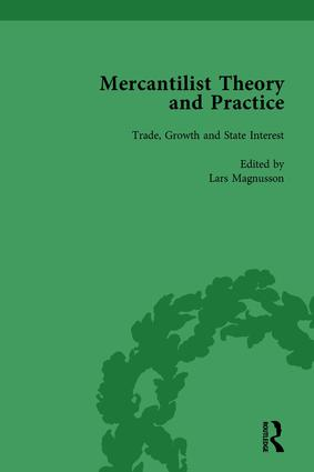 Mercantilist Theory and Practice Vol 1: The History of British Mercantilism book cover