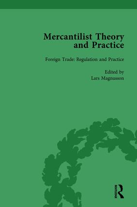 Mercantilist Theory and Practice Vol 2: The History of British Mercantilism book cover