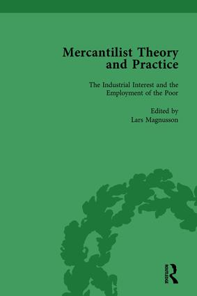 Mercantilist Theory and Practice Vol 4: The History of British Mercantilism book cover