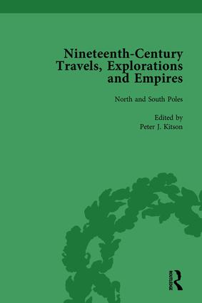 Nineteenth-Century Travels, Explorations and Empires, Part I Vol 1: Writings from the Era of Imperial Consolidation, 1835-1910, 1st Edition (Hardback) book cover