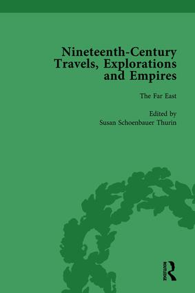 Nineteenth-Century Travels, Explorations and Empires, Part I Vol 4: Writings from the Era of Imperial Consolidation, 1835-1910, 1st Edition (Hardback) book cover
