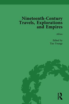 Nineteenth-Century Travels, Explorations and Empires, Part II vol 7: Writings from the Era of Imperial Consolidation, 1835-1910, 1st Edition (Hardback) book cover