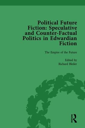Political Future Fiction Vol 1: Speculative and Counter-Factual Politics in Edwardian Fiction, 1st Edition (Hardback) book cover