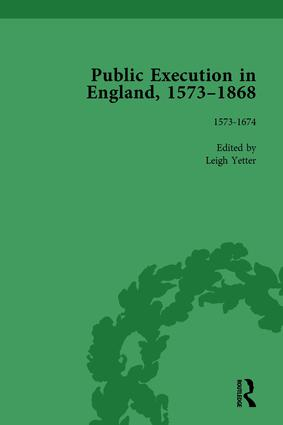 Public Execution in England, 1573–1868, Part I Vol 1: 1st Edition (Hardback) book cover