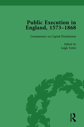 Public Execution in England, 1573–1868, Part II vol 7: 1st Edition (Hardback) book cover