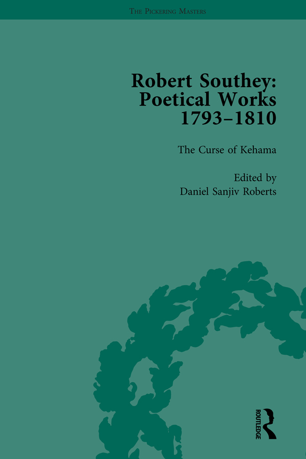 Robert Southey: Poetical Works 1793–1810 Vol 4: 1st Edition (Hardback) book cover