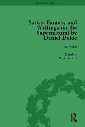 Satire, Fantasy and Writings on the Supernatural by Daniel Defoe, Part I Vol 2: 1st Edition (Hardback) book cover