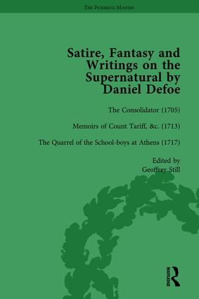 Satire, Fantasy and Writings on the Supernatural by Daniel Defoe, Part I Vol 3: 1st Edition (Hardback) book cover