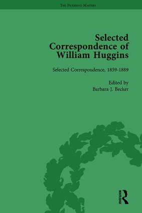 Selected Correspondence of William Huggins Vol 1: 1st Edition (Hardback) book cover