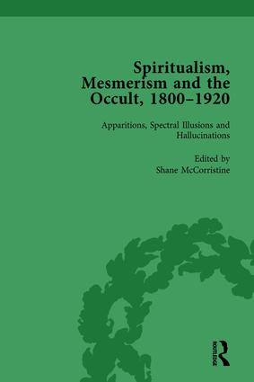 Spiritualism, Mesmerism and the Occult, 1800–1920 Vol 1: 1st Edition (Hardback) book cover