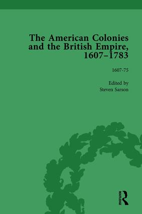 The American Colonies and the British Empire, 1607-1783, Part I Vol 1: 1st Edition (Hardback) book cover