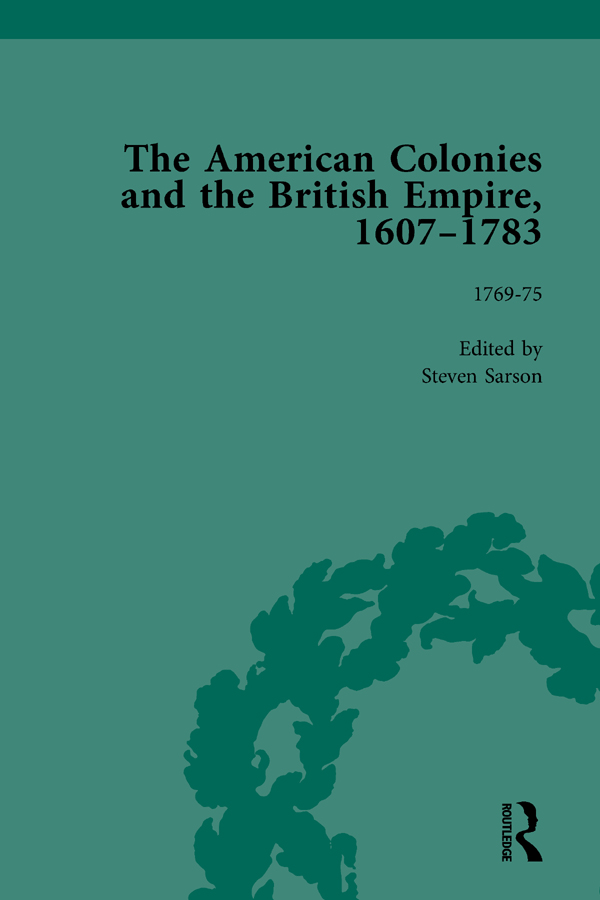 The American Colonies and the British Empire, 1607-1783, Part II vol 6: 1st Edition (Hardback) book cover