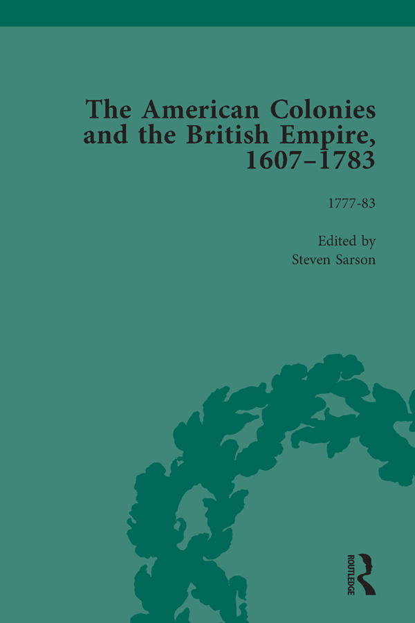 The American Colonies and the British Empire, 1607-1783, Part II vol 8: 1st Edition (Hardback) book cover