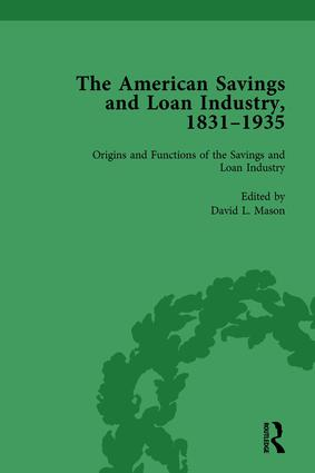 The American Savings and Loan Industry, 1831–1935 Vol 1: 1st Edition (Hardback) book cover