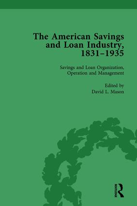 The American Savings and Loan Industry, 1831–1935 Vol 2: 1st Edition (Hardback) book cover