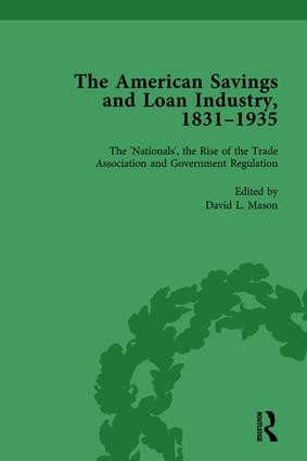 The American Savings and Loan Industry, 1831–1935 Vol 3: 1st Edition (Hardback) book cover