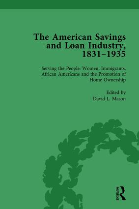 The American Savings and Loan Industry, 1831–1935 Vol 4: 1st Edition (Hardback) book cover