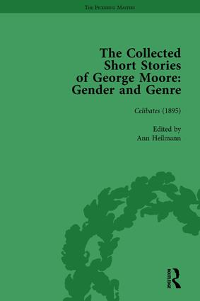 The Collected Short Stories of George Moore Vol 1: Gender and Genre, 1st Edition (Hardback) book cover