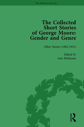 The Collected Short Stories of George Moore Vol 2: Gender and Genre, 1st Edition (Hardback) book cover