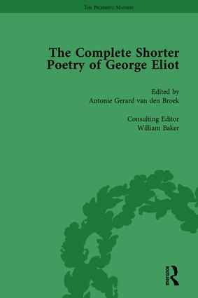 The Complete Shorter Poetry of George Eliot Vol 1: 1st Edition (Hardback) book cover