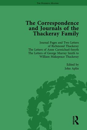 The Correspondence and Journals of the Thackeray Family Vol 1: 1st Edition (Hardback) book cover
